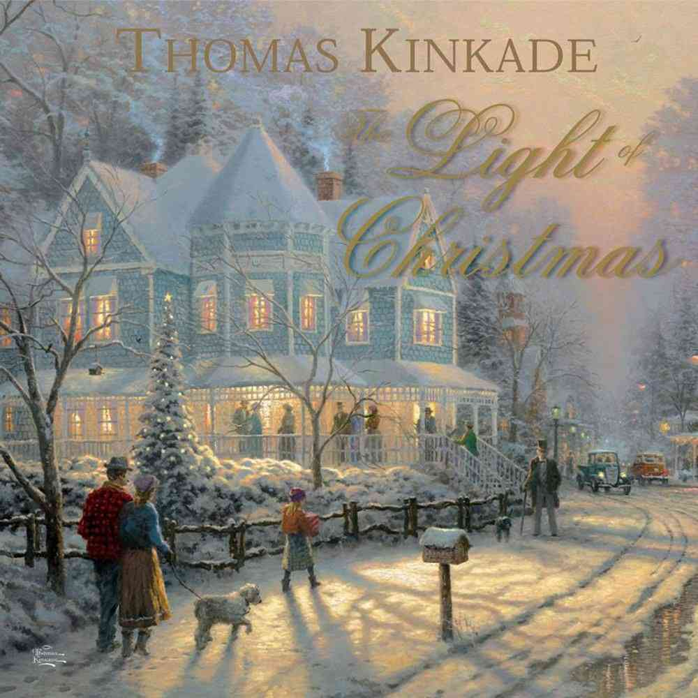 The Light of Christmas By Kinkade, Thomas